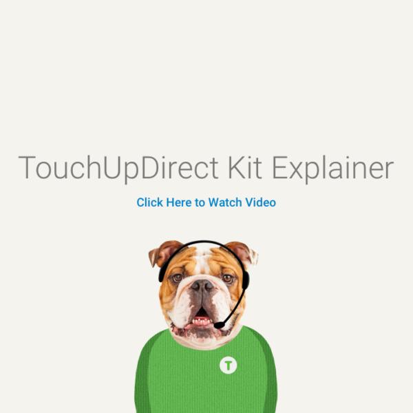 TouchUpDirect Kit Explainer